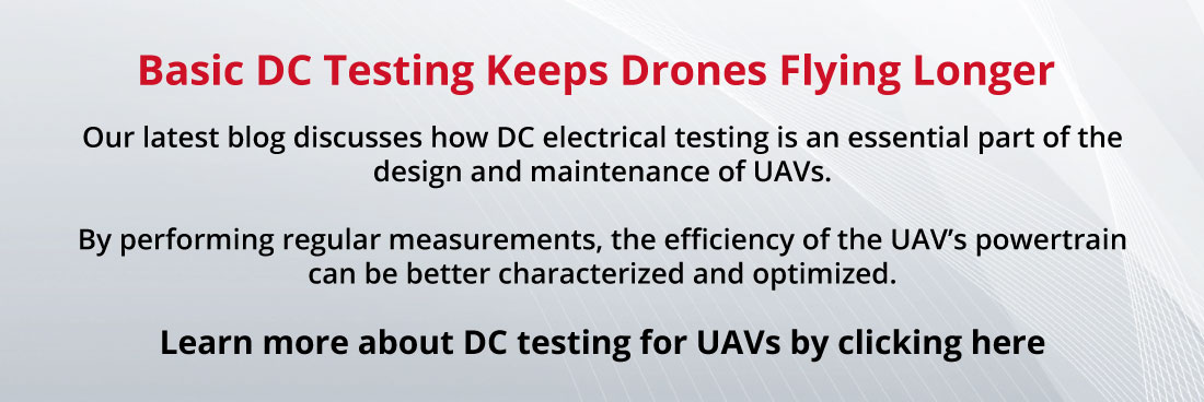 Basic DC Testing keeps drones flying longer